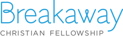 Breakaway Christian Fellowship